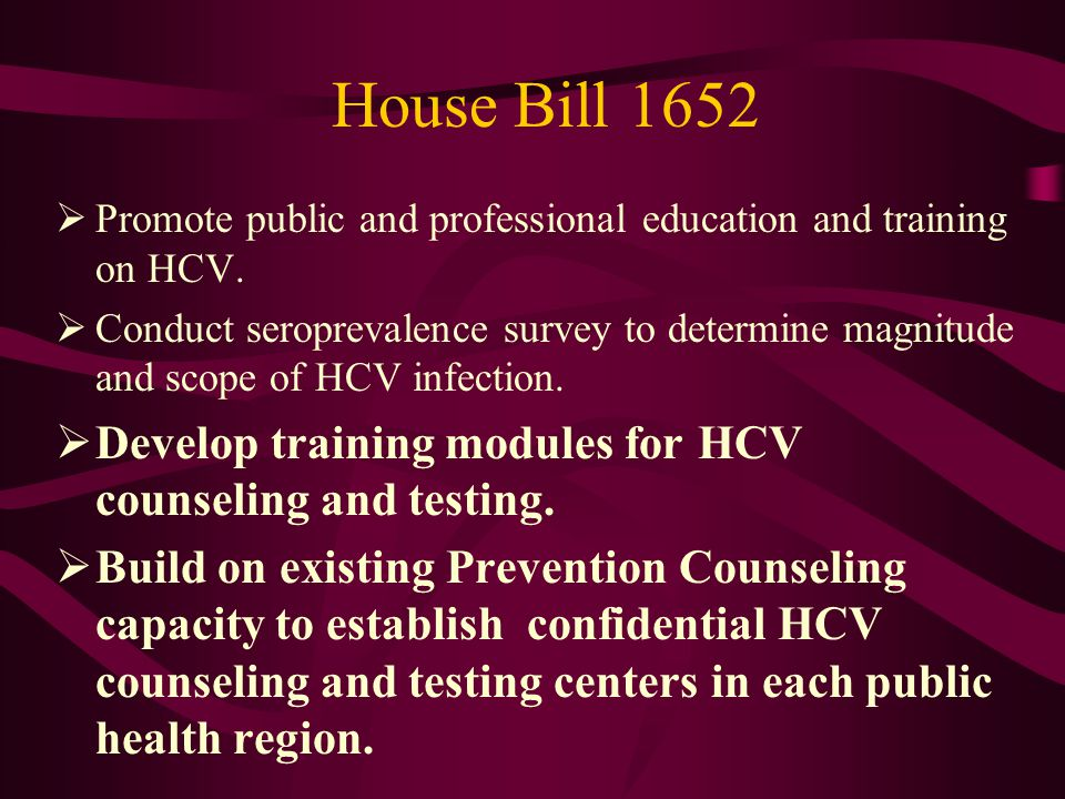 House Bill 1652  Promote public and professional education and training on HCV.