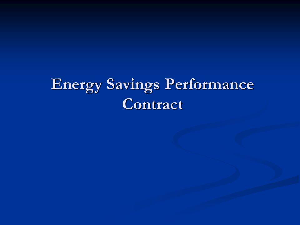 Energy Savings Performance Contract