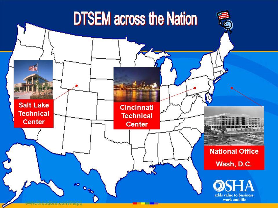 Salt Lake Technical Center National Office Wash, D.C. Cincinnati Technical Center