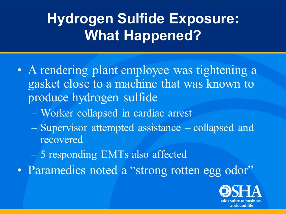 Hydrogen Sulfide Exposure: What Happened.