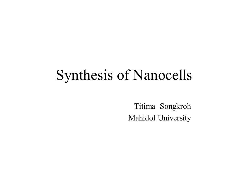 Synthesis of Nanocells  Synthesis of the inner nanoparticles (NP) Conjugation of Doxorubicin to PLGA Conjugation of 5-FU to PLGA  Synthesis of the outer nanocores