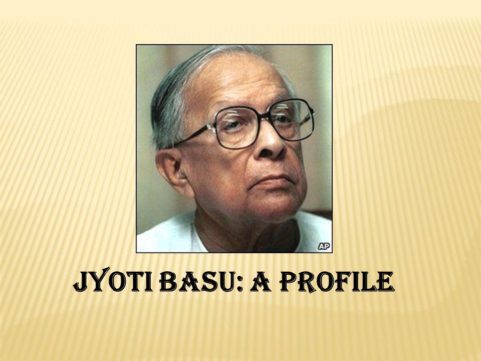 Jyoti Basu: A profile