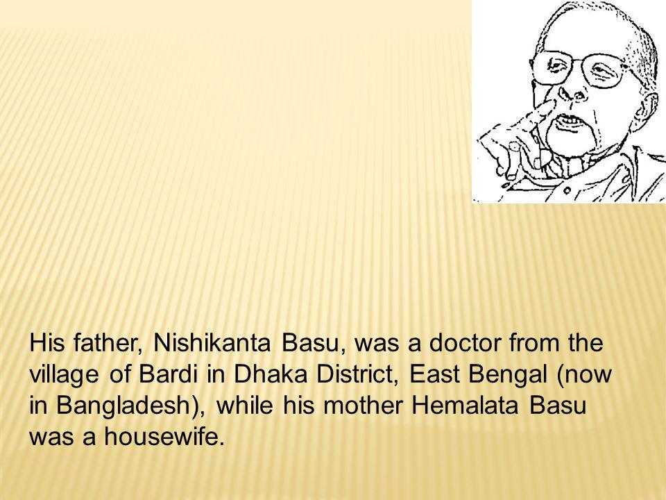 Basu's schooling started at Loreto School at Dharmatala, Kolkata, in 1920.