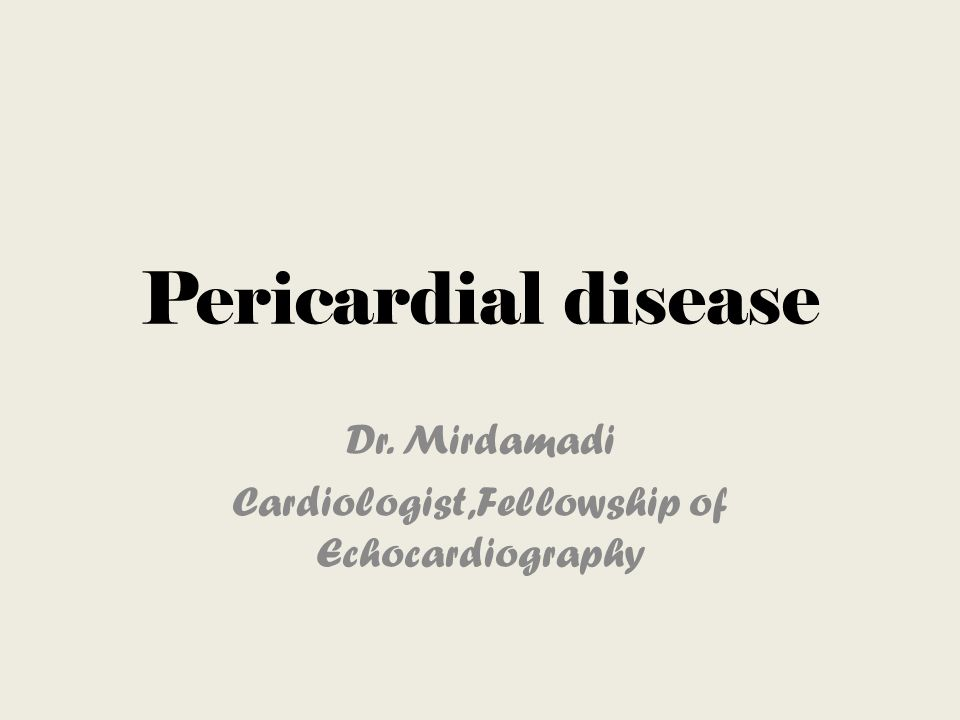Pericardial disease Dr. Mirdamadi Cardiologist,Fellowship of Echocardiography