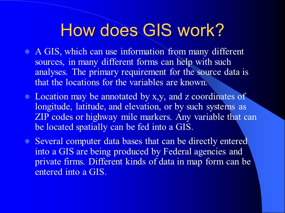 How does GIS work.