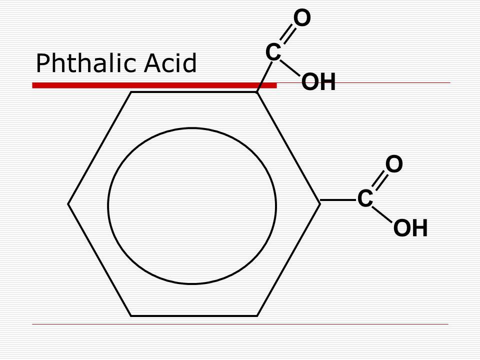 Phthalic Acid C OH O C O