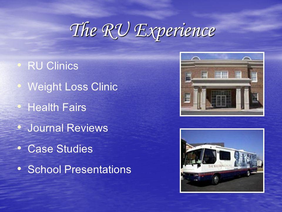 The RU Experience RU Clinics Weight Loss Clinic Health Fairs Journal Reviews Case Studies School Presentations