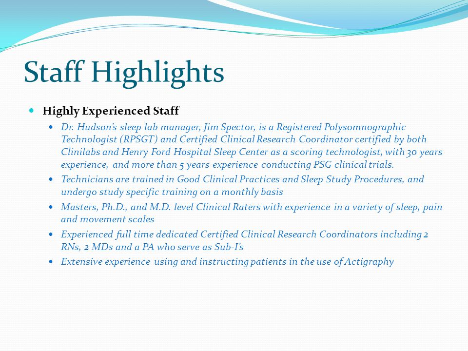 Staff Highlights Highly Experienced Staff Dr.