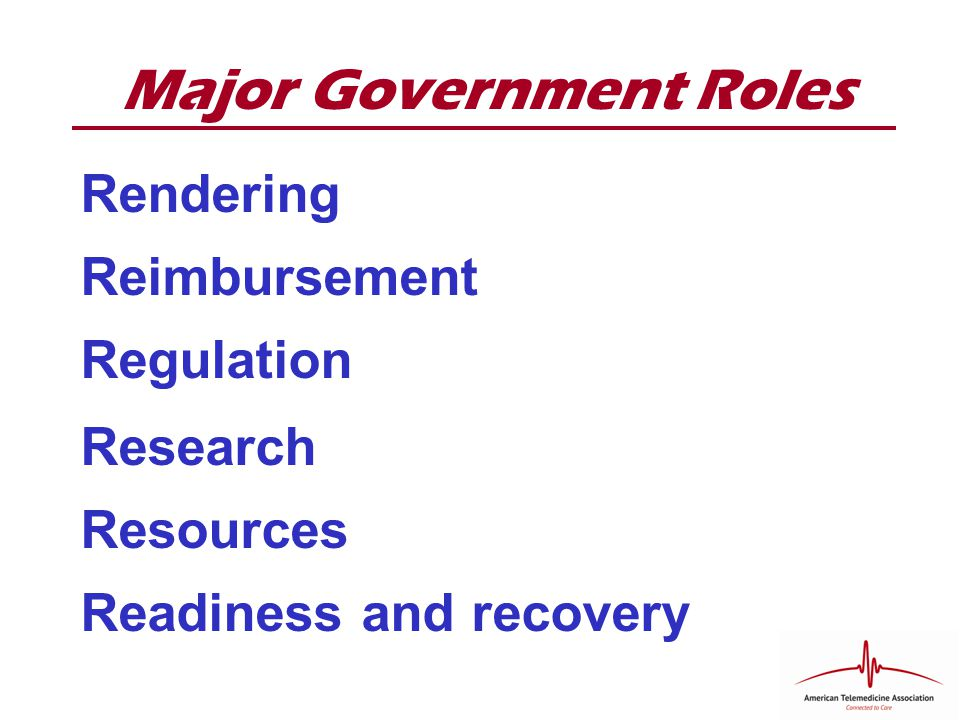 Major Government Roles Rendering Reimbursement Regulation Research Resources Readiness and recovery