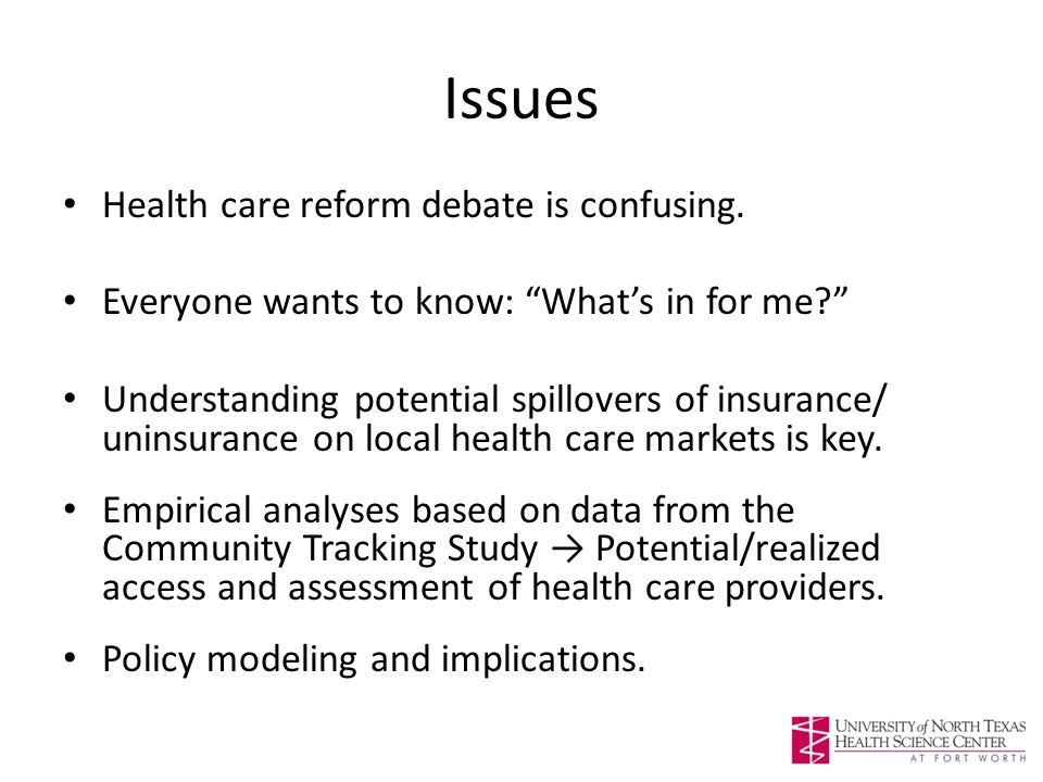 Issues Health care reform debate is confusing.