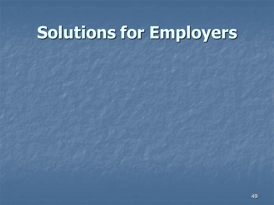 49 Solutions for Employers