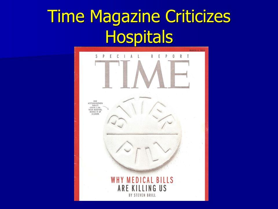 Time Magazine Criticizes Hospitals