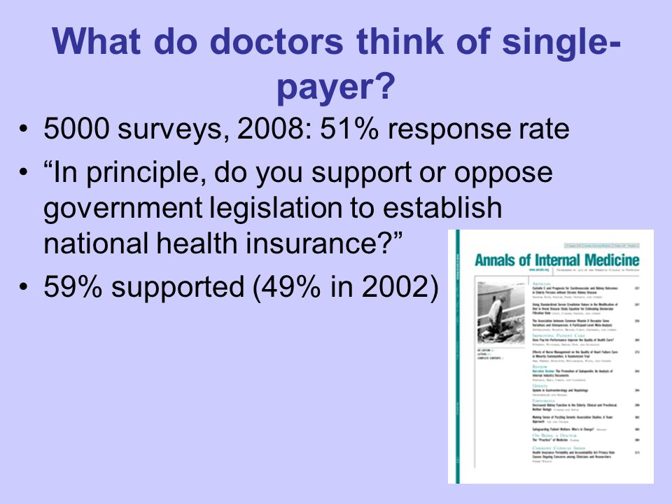What do doctors think of single- payer.