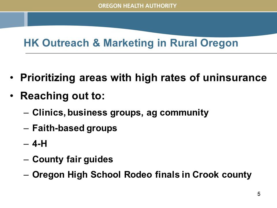 5 Prioritizing areas with high rates of uninsurance Reaching out to: –Clinics, business groups, ag community –Faith-based groups –4-H –County fair gui