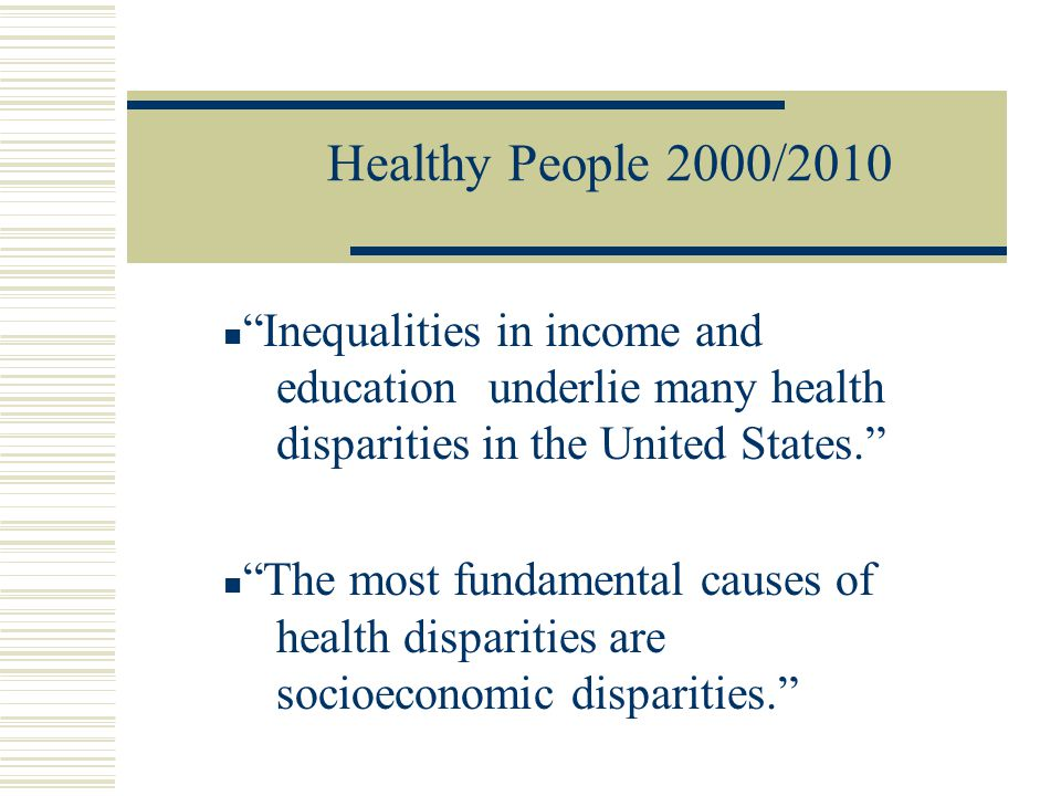 Healthy People 2000/2010 Presents a national prevention strategy for significantly improving the health of the American people. The goals focus on: (1