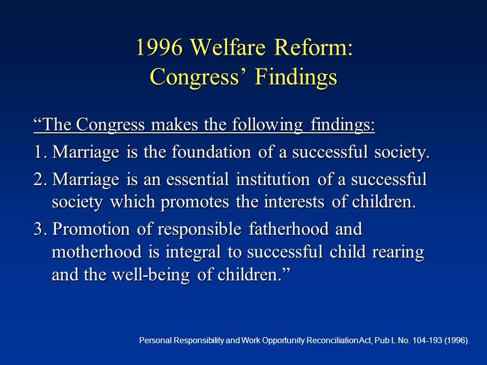 History of Welfare in the US: II 1987-1995: Most states had received waivers1987-1995: Most states had received waivers 1996: PRWORA passed (P.L.