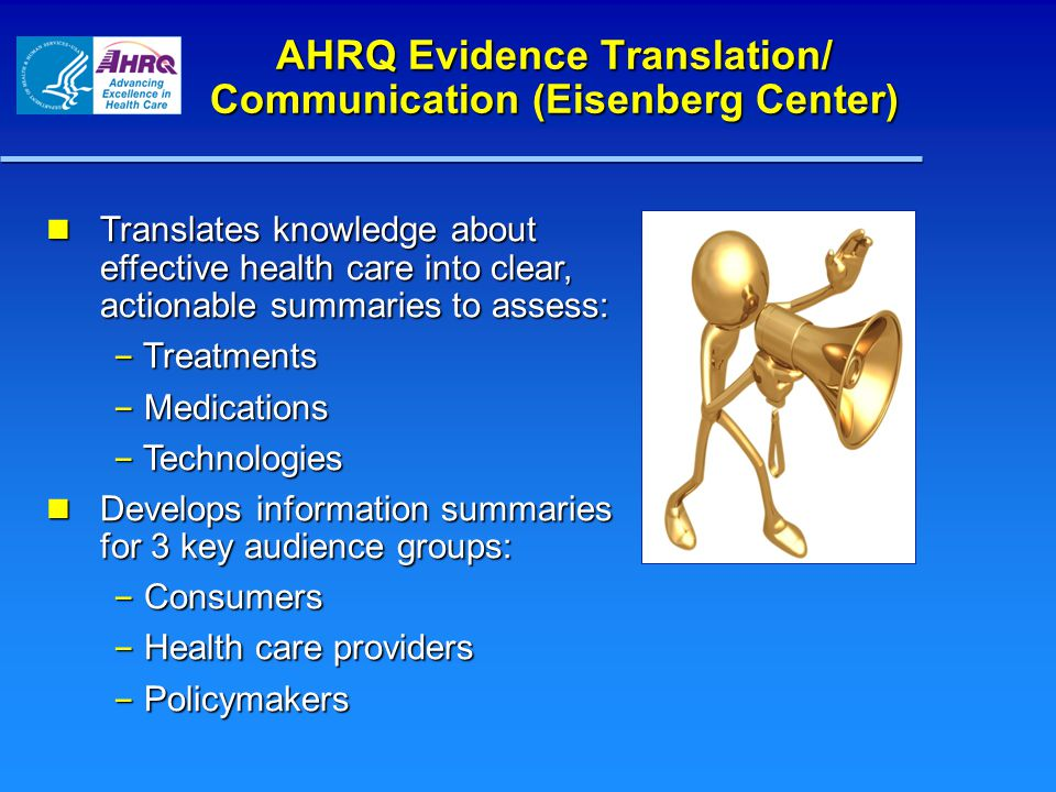 AHRQ Comparative Effectiveness Research http//:effectivehealthcare.ahrq.gov