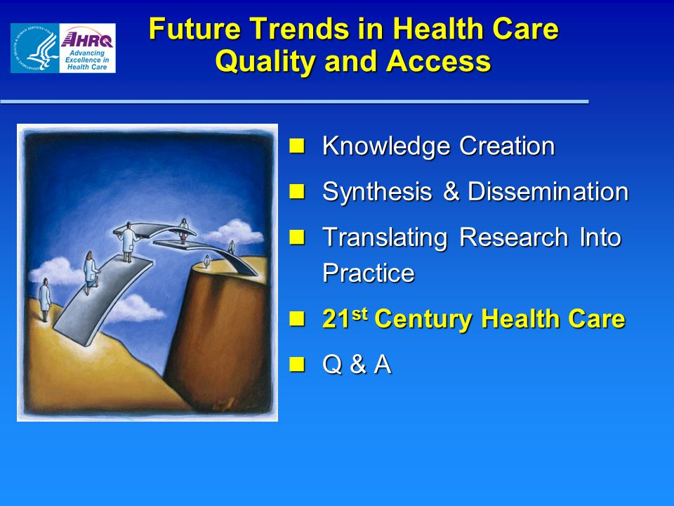 Health Care in 2058 (NAHSL's 100 th Anniversary) What will it look like.