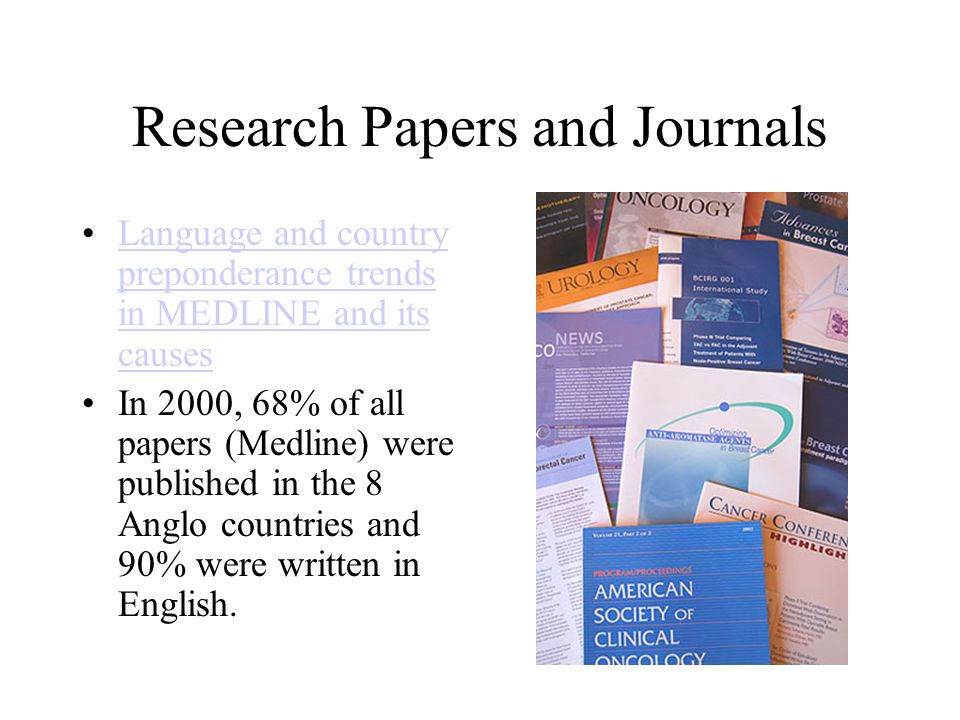 Research Papers and Journals Language and country preponderance trends in MEDLINE and its causesLanguage and country preponderance trends in MEDLINE a