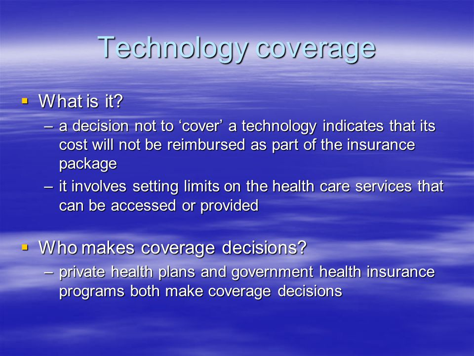 Technology coverage  What is it.