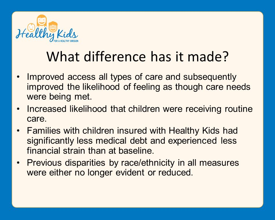Improved access all types of care and subsequently improved the likelihood of feeling as though care needs were being met.