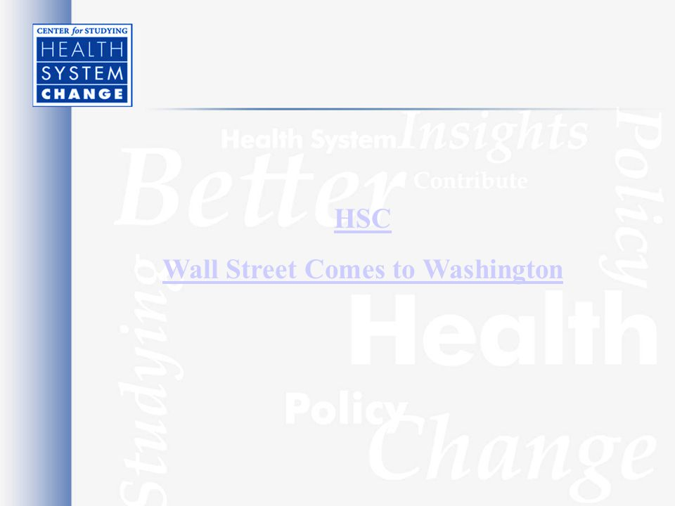 HSC Wall Street Comes to Washington