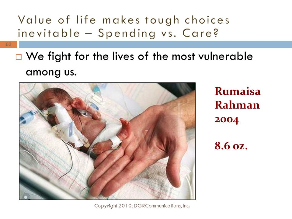  We fight for the lives of the most vulnerable among us.