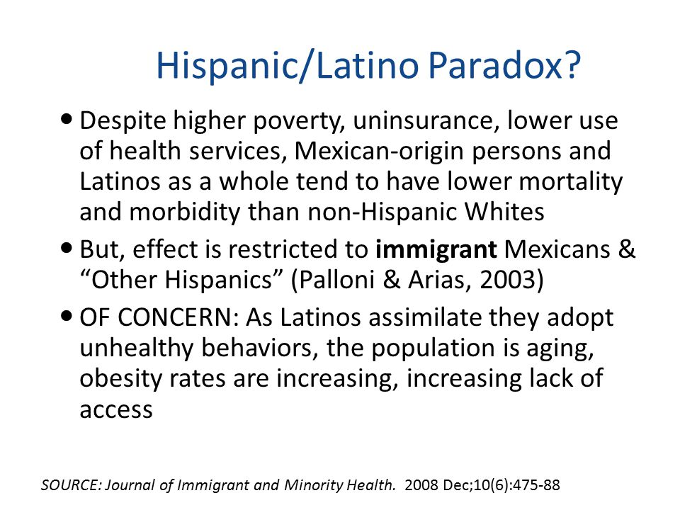 Hispanic/Latino Paradox.