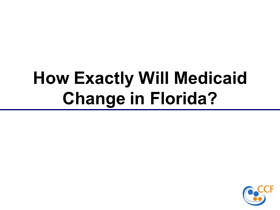 How Exactly Will Medicaid Change in Florida
