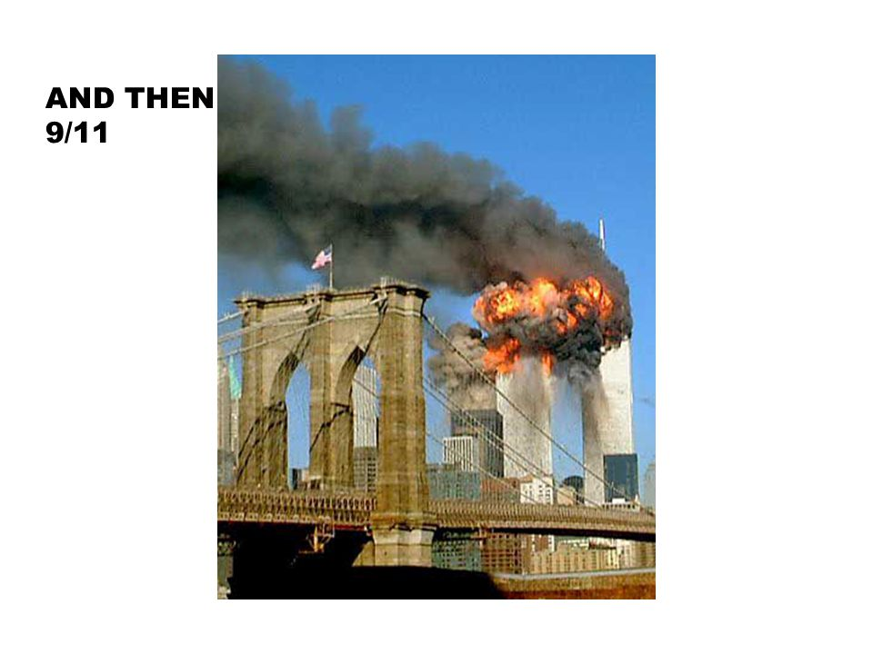 AND THEN 9/11