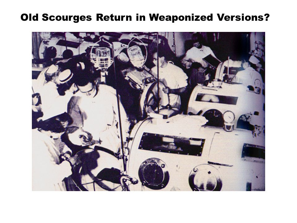 Old Scourges Return in Weaponized Versions