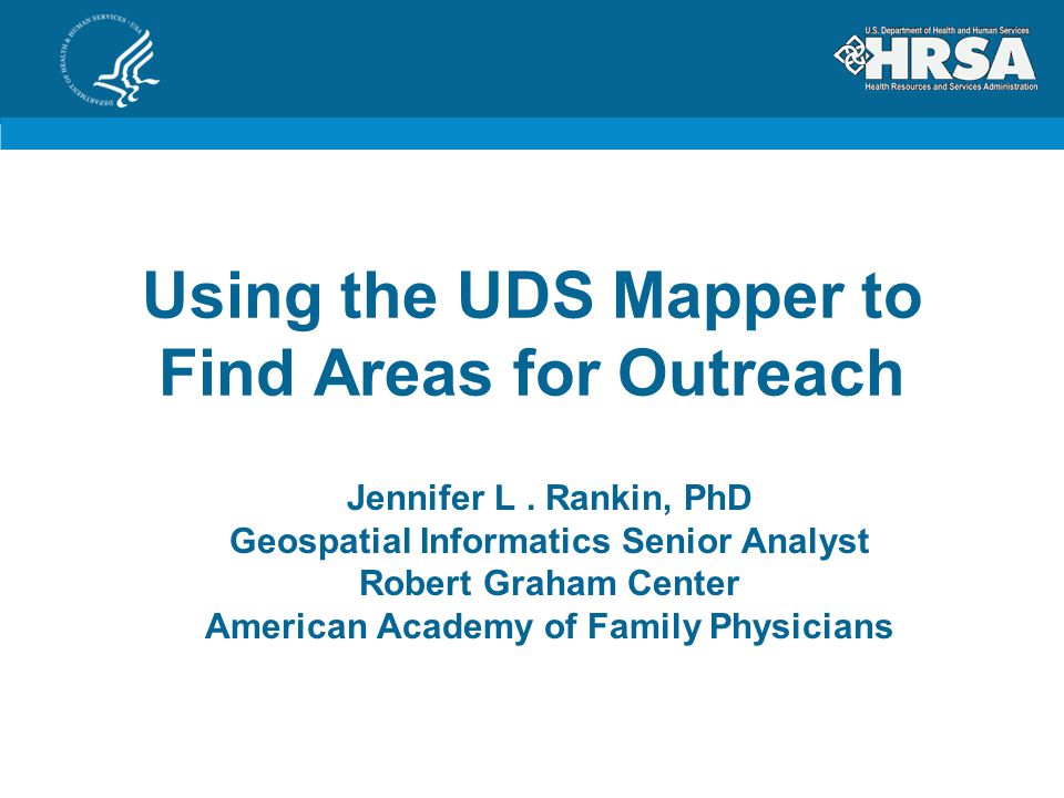 Using the UDS Mapper to Find Areas for Outreach Jennifer L.