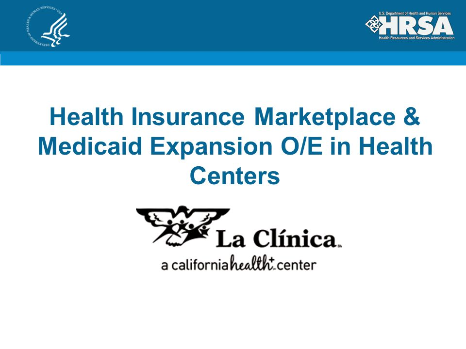 Health Insurance Marketplace & Medicaid Expansion O/E in Health Centers