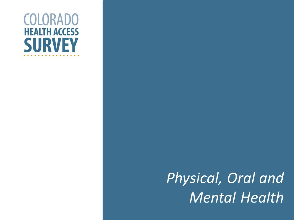 25 Physical, Oral and Mental Health
