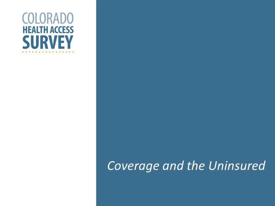 6 Coverage and the Uninsured