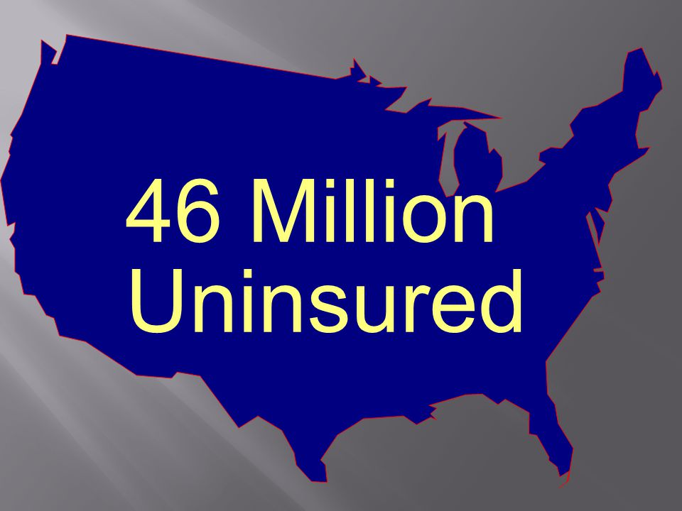 46 Million Uninsured