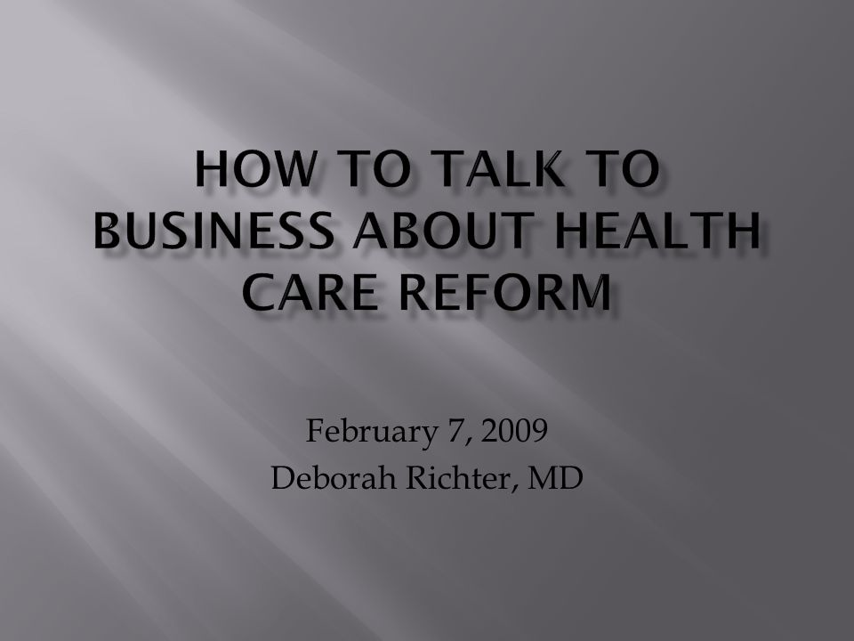 February 7, 2009 Deborah Richter, MD