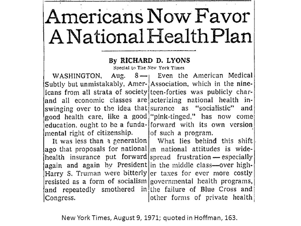 New York Times, August 9, 1971; quoted in Hoffman, 163.
