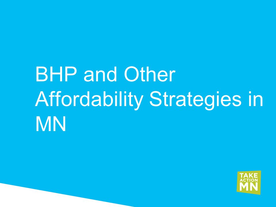 BHP and Other Affordability Strategies in MN
