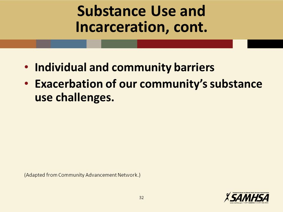 Substance Use and Incarceration, cont.