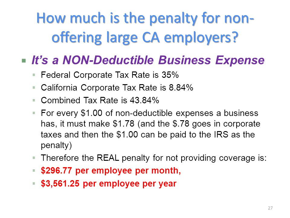 How much is the penalty for non- offering large CA employers.