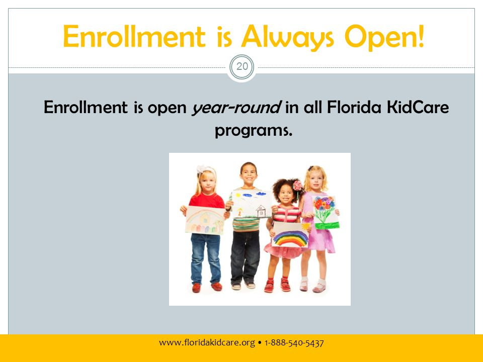 Enrollment is Always Open.