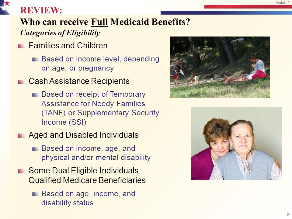 REVIEW: Who can receive Full Medicaid Benefits.
