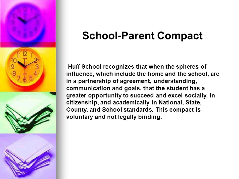 Huff School recognizes that when the spheres of influence, which include the home and the school, are in a partnership of agreement, understanding, communication and goals, that the student has a greater opportunity to succeed and excel socially, in citizenship, and academically in National, State, County, and School standards.