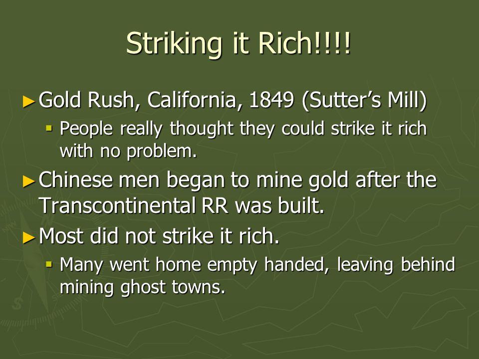 Striking it Rich!!!.
