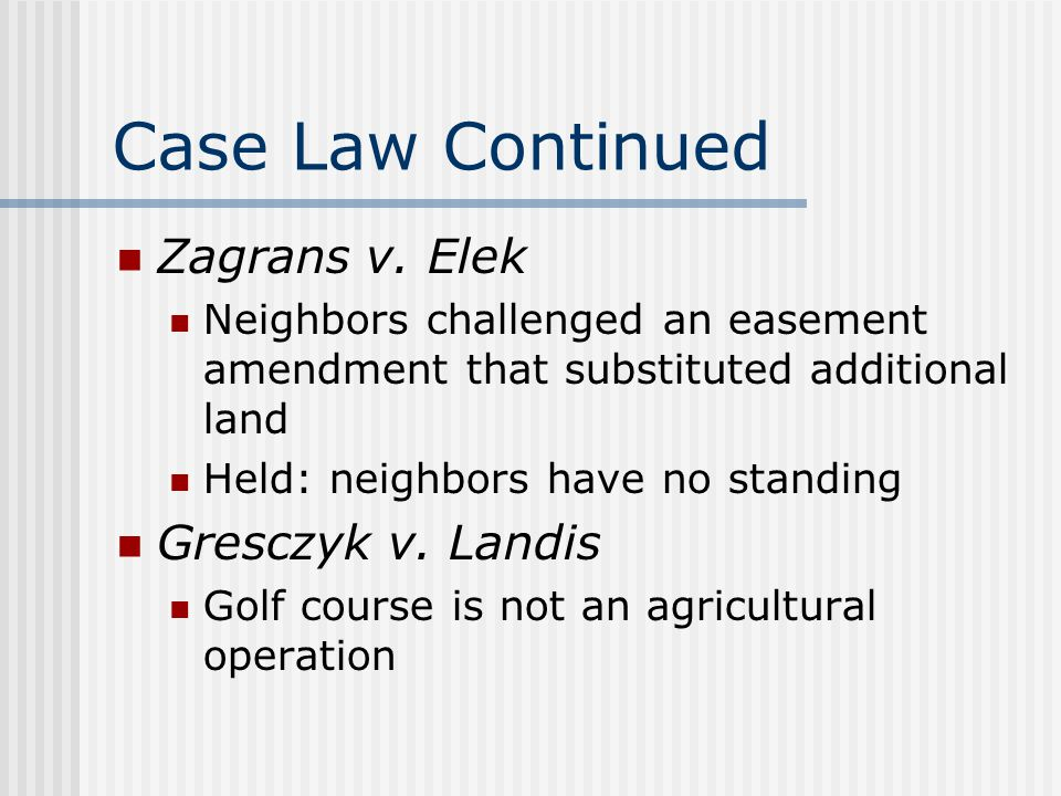 Case Law Continued Zagrans v.