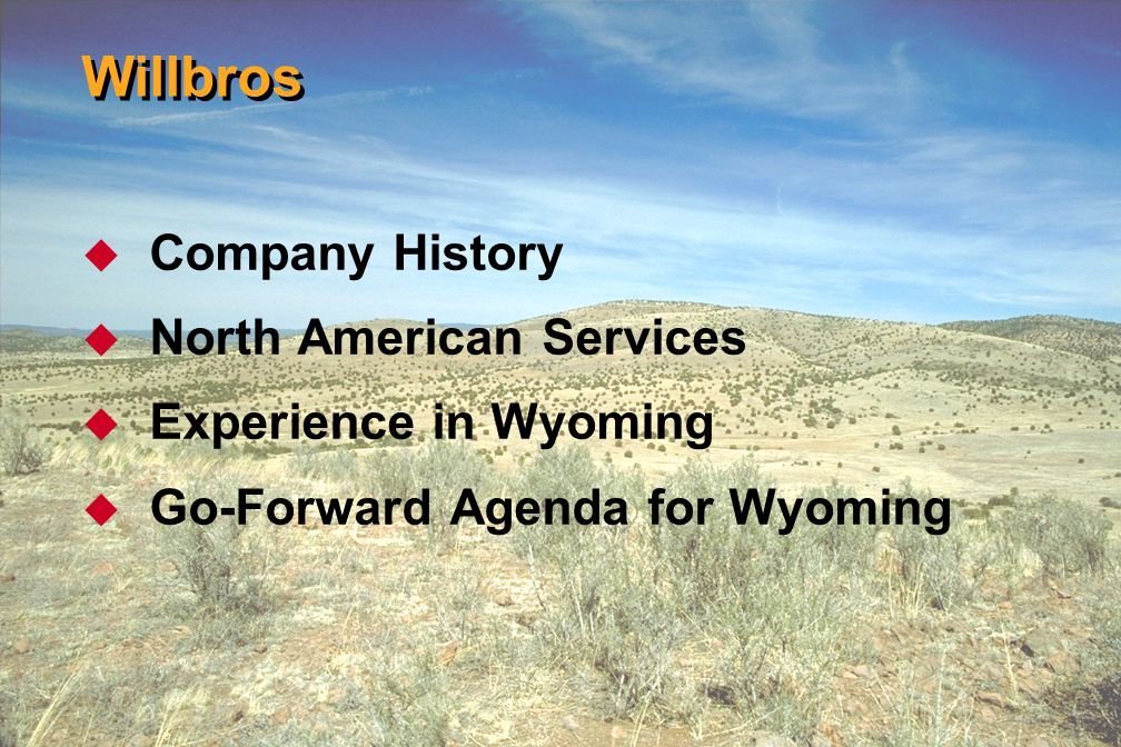 p\mktg\presentations\Wyoming Gas Authority 10-26-04.ppt Brief History  Founded in 1908 as Williams Brothers Company  Public company since 1996; listed on the New York Stock Exchange  Achieved ISO 9001 certification in 1996  Engineered / constructed over 200,000 km (124,000 miles) of pipeline and related facilities