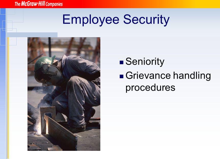 Employee Security Seniority Grievance handling procedures