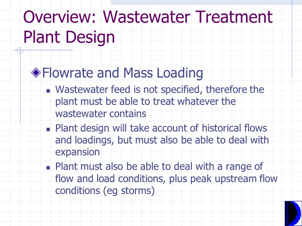 Wastewater Characteristics Applicability and Selection of Methods Different processes are used to treat wastewater depending on the contaminants present Similarly, different processes are used to treat sludges, depending on the objective of treatment