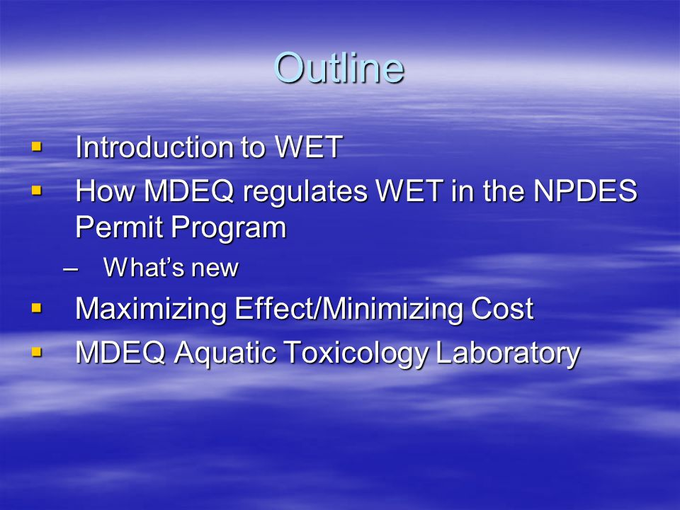 Introduction to WET  More sensitive to sodium chloride, ammonia (mussels) (mussels) Barnhart, M.